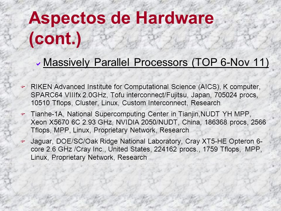 Aspectos de Hardware (cont.)