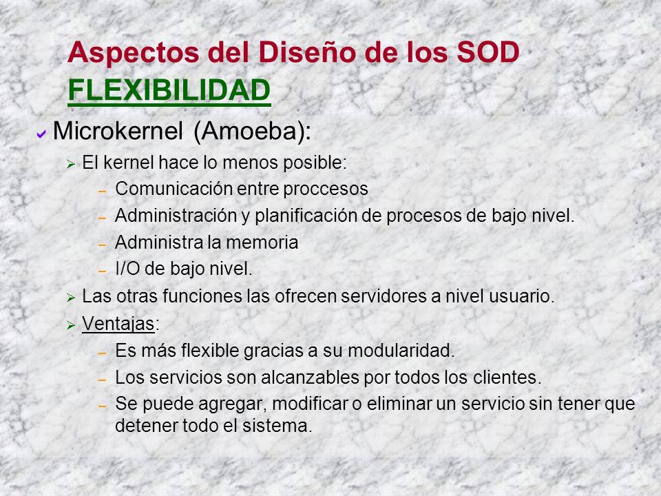 Aspectos del Diseño de los SOD FLEXIBILIDAD