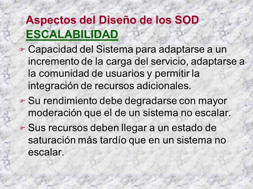 Aspectos del Diseño de los SOD ESCALABILIDAD
