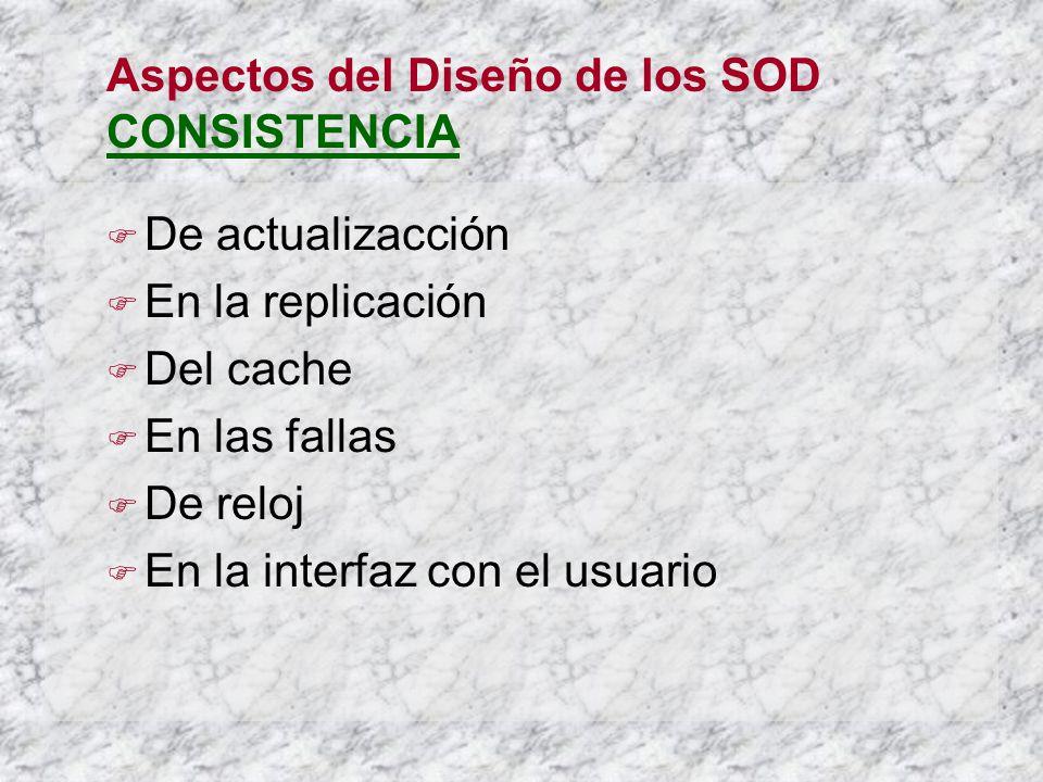 Aspectos del Diseño de los SOD CONSISTENCIA
