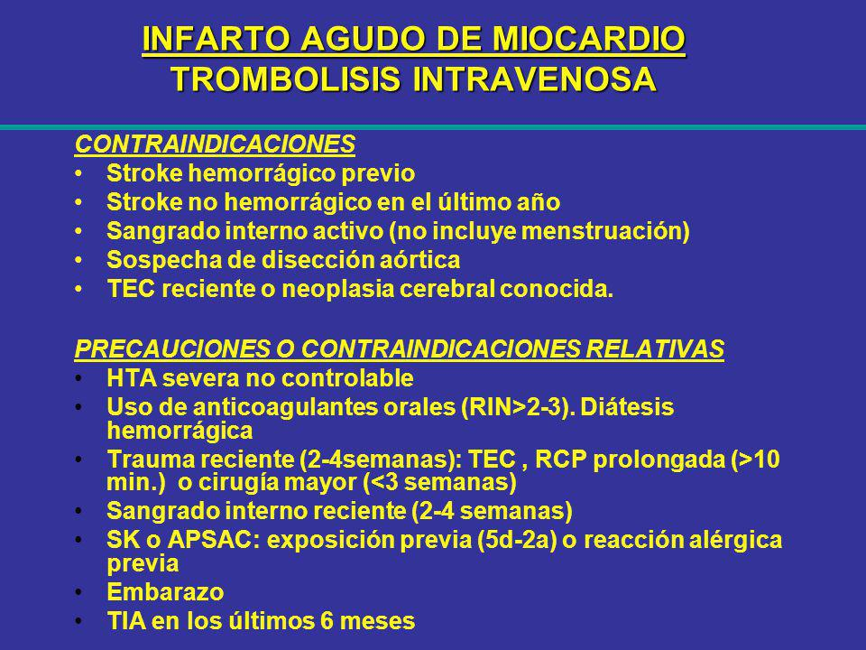 INFARTO AGUDO DE MIOCARDIO TROMBOLISIS INTRAVENOSA