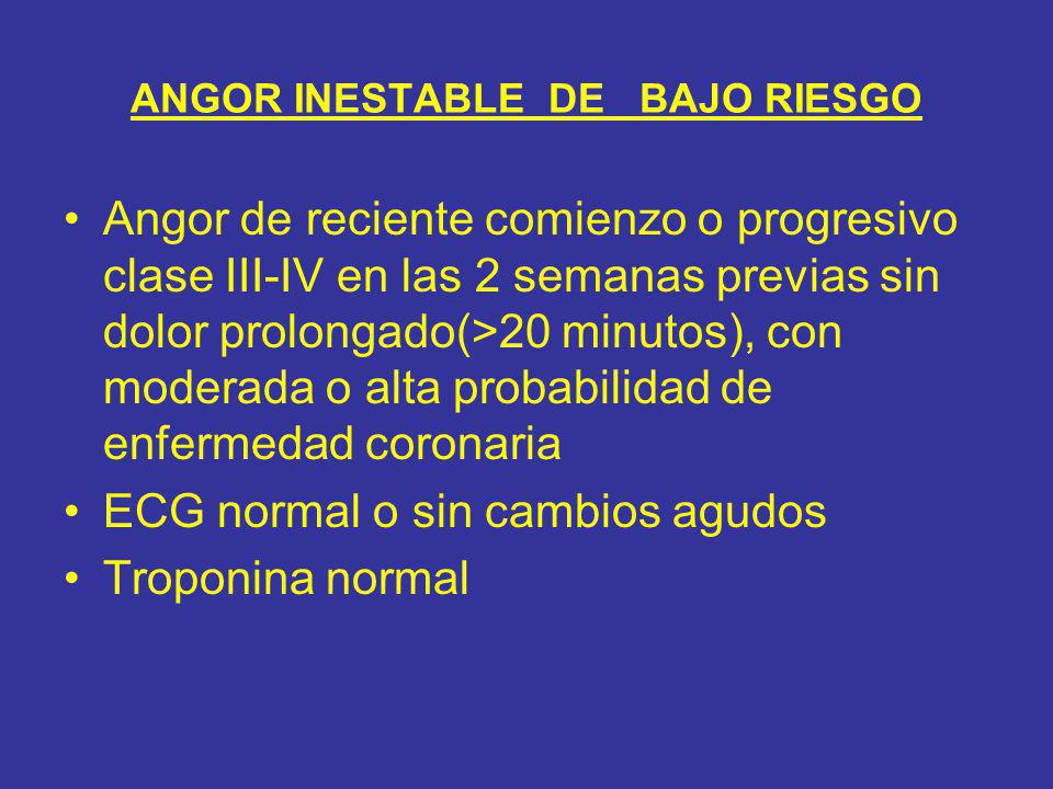 ANGOR INESTABLE DE BAJO RIESGO
