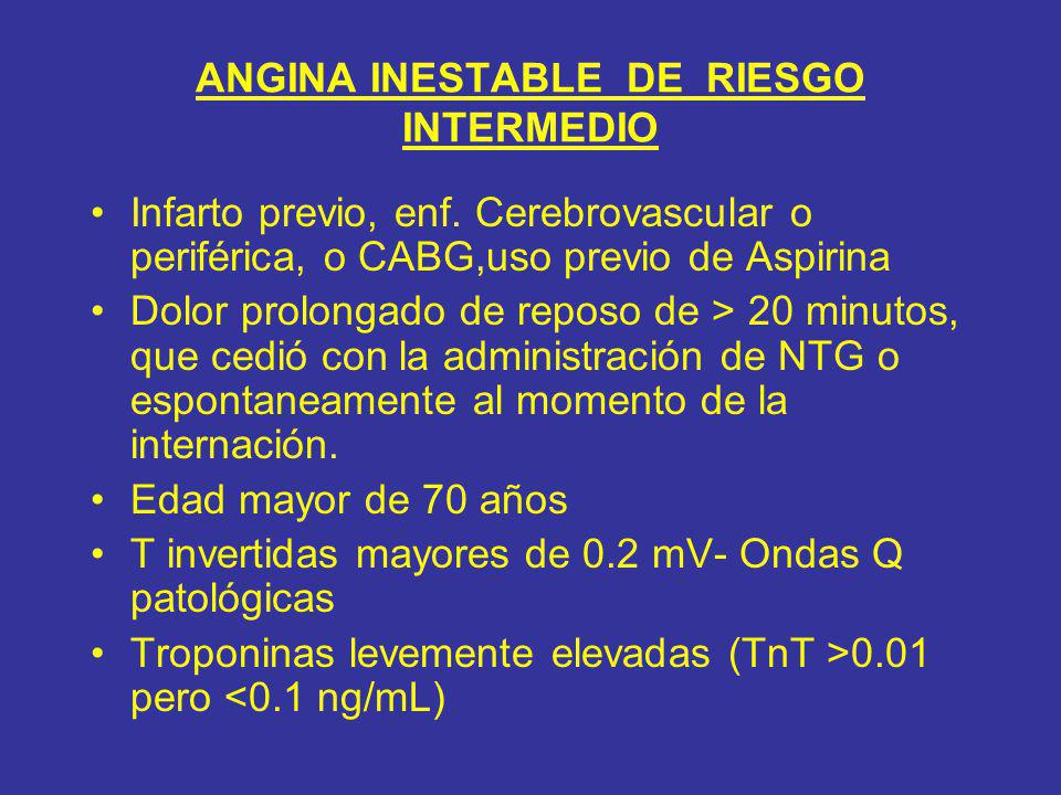 ANGINA INESTABLE DE RIESGO INTERMEDIO