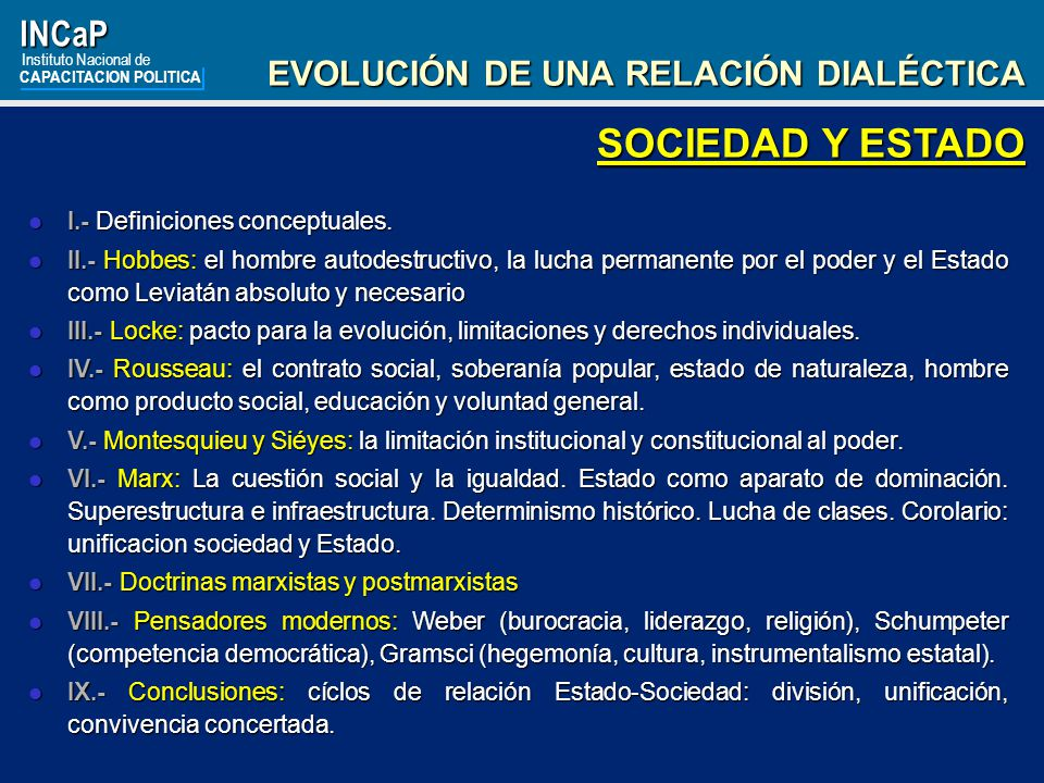 SOCIEDAD Y ESTADO INCaP EVOLUCIÓN DE UNA RELACIÓN DIALÉCTICA
