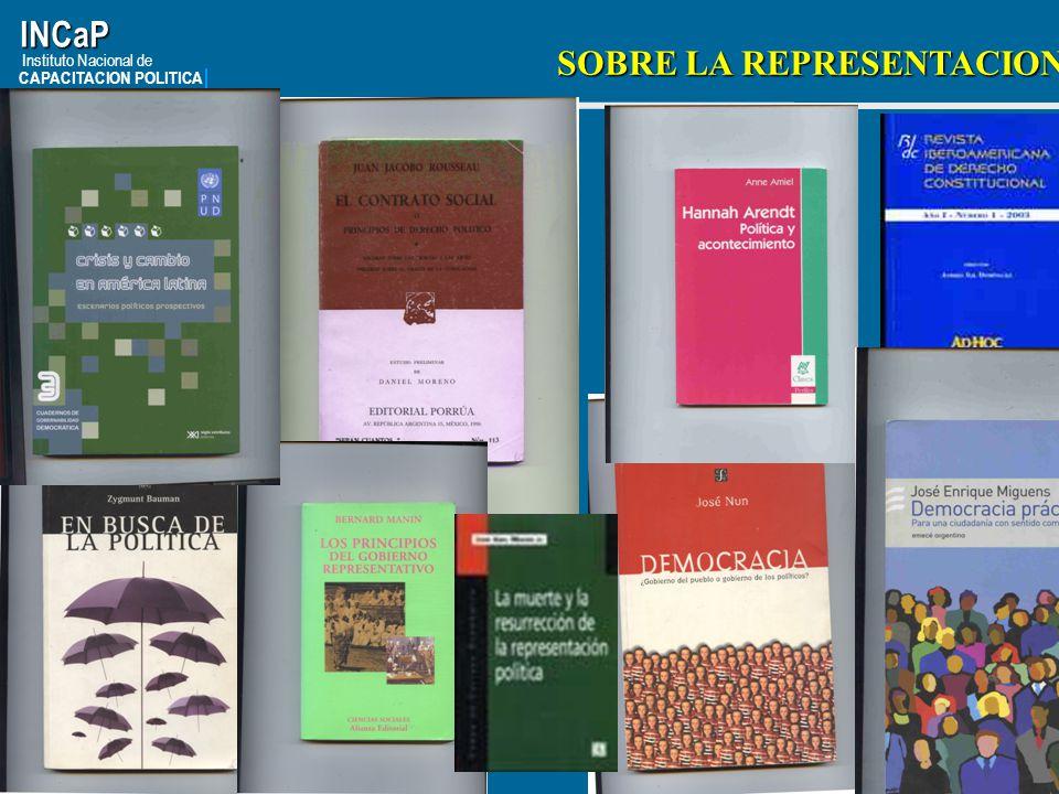 INCaP SOBRE LA REPRESENTACION Instituto Nacional de