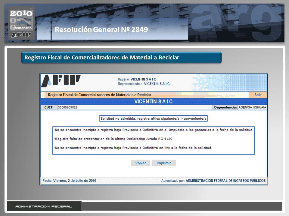 Resolución General Nº 2849 Registro Fiscal de Comercializadores de Material a Reciclar