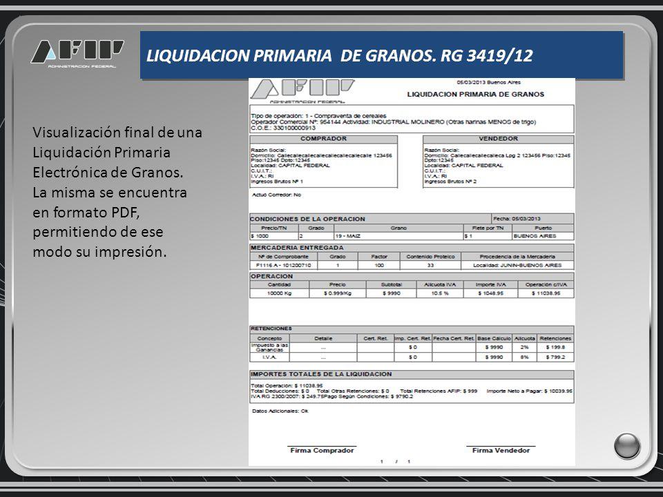 LIQUIDACION PRIMARIA DE GRANOS. RG 3419/12