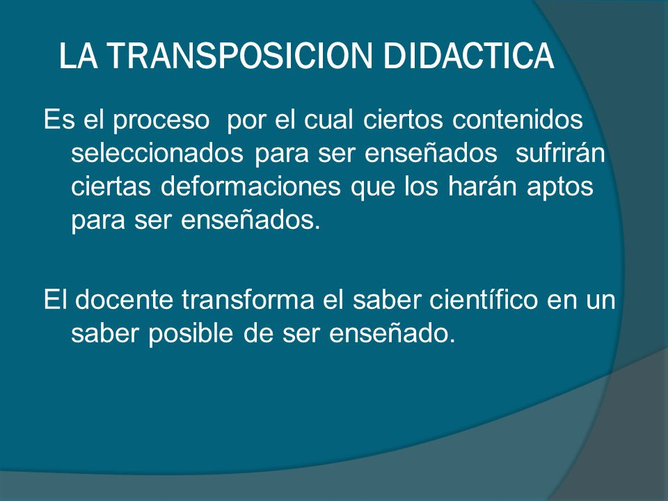 LA TRANSPOSICION DIDACTICA