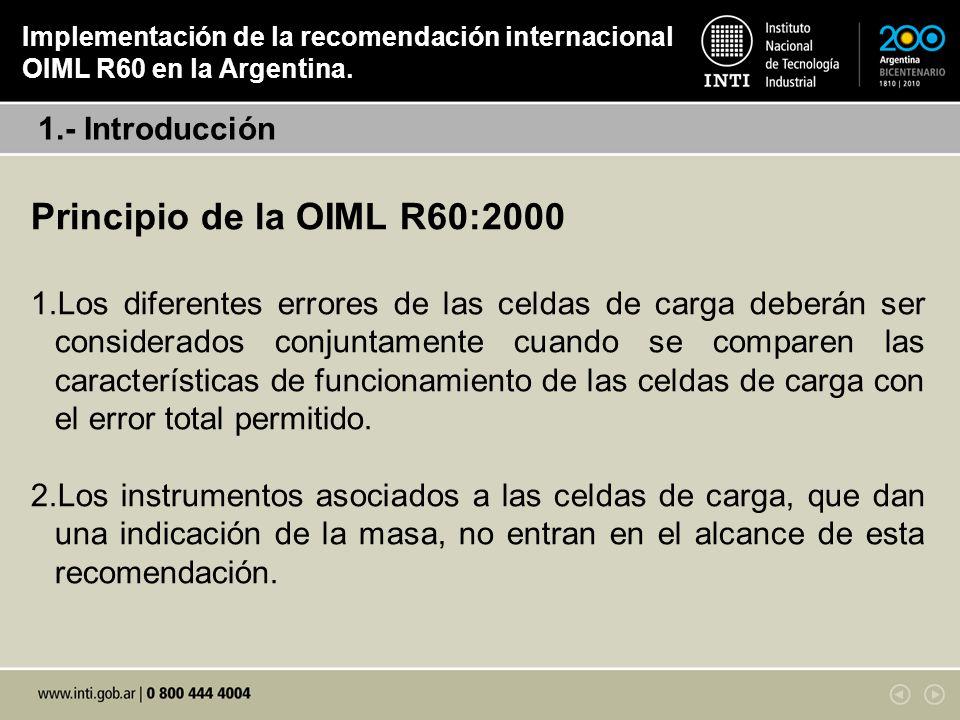 Principio de la OIML R60:2000 1.- Introducción