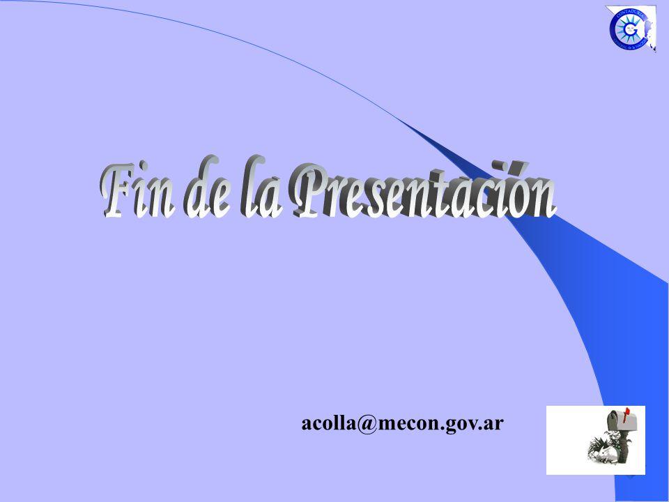 Fin de la Presentación acolla@mecon.gov.ar