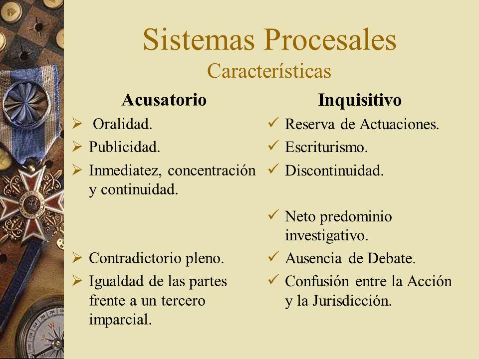Sistemas Procesales Características