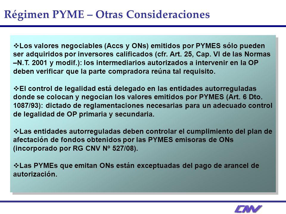 Régimen PYME – Otras Consideraciones