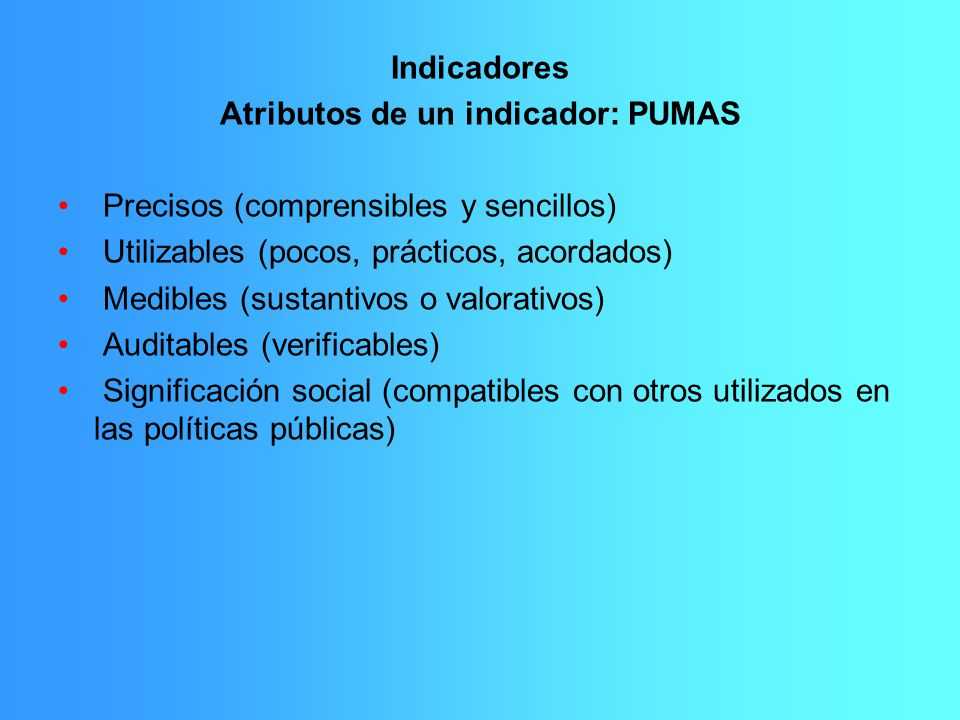 Atributos de un indicador: PUMAS