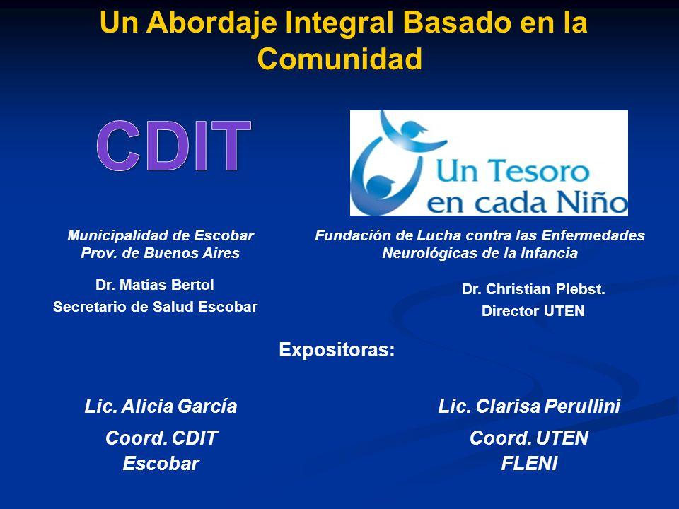 CDIT Un Abordaje Integral Basado en la Comunidad Expositoras: