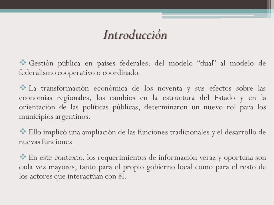 Introducción Gestión pública en países federales: del modelo dual al modelo de federalismo cooperativo o coordinado.