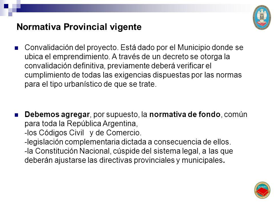 Normativa Provincial vigente