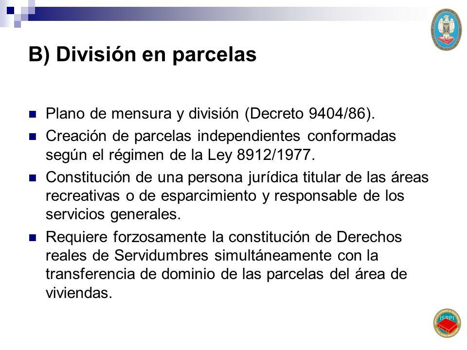 B) División en parcelas