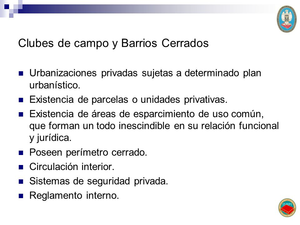 Clubes de campo y Barrios Cerrados