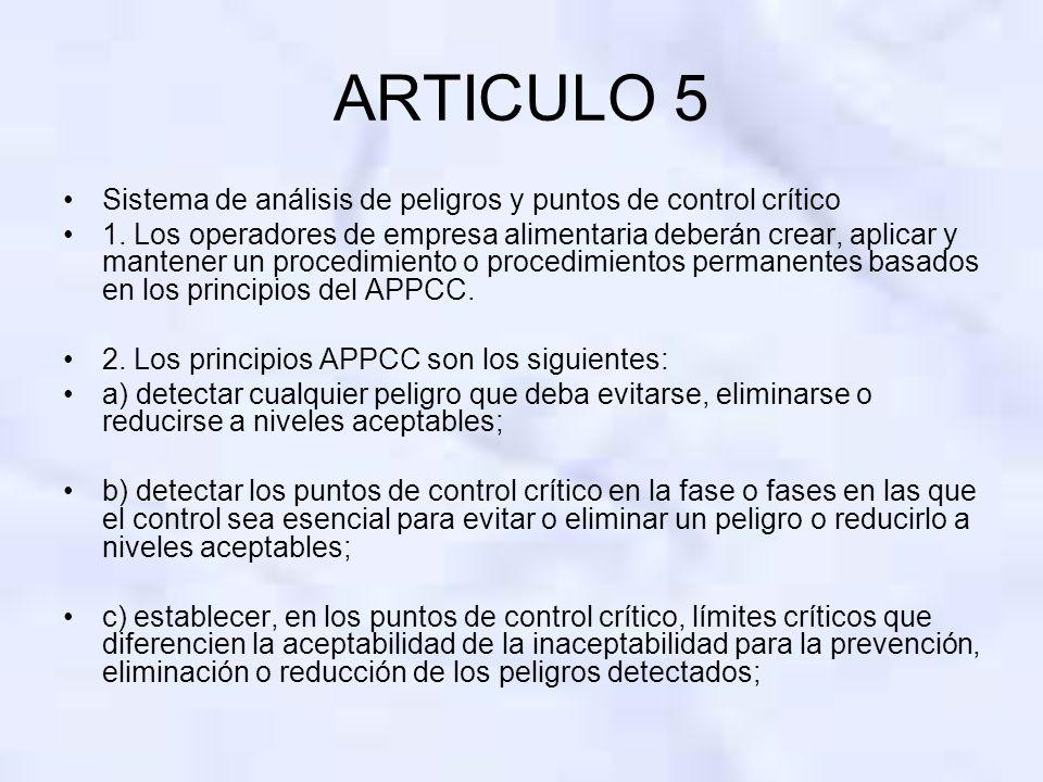 ARTICULO 5 Sistema de análisis de peligros y puntos de control crítico