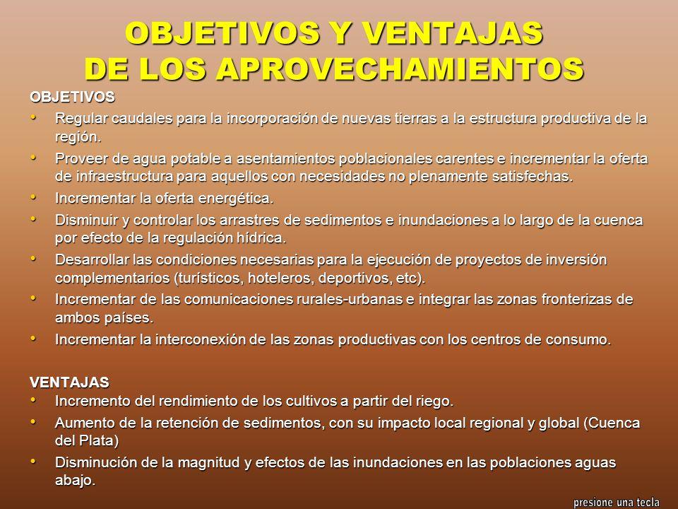 OBJETIVOS Y VENTAJAS DE LOS APROVECHAMIENTOS