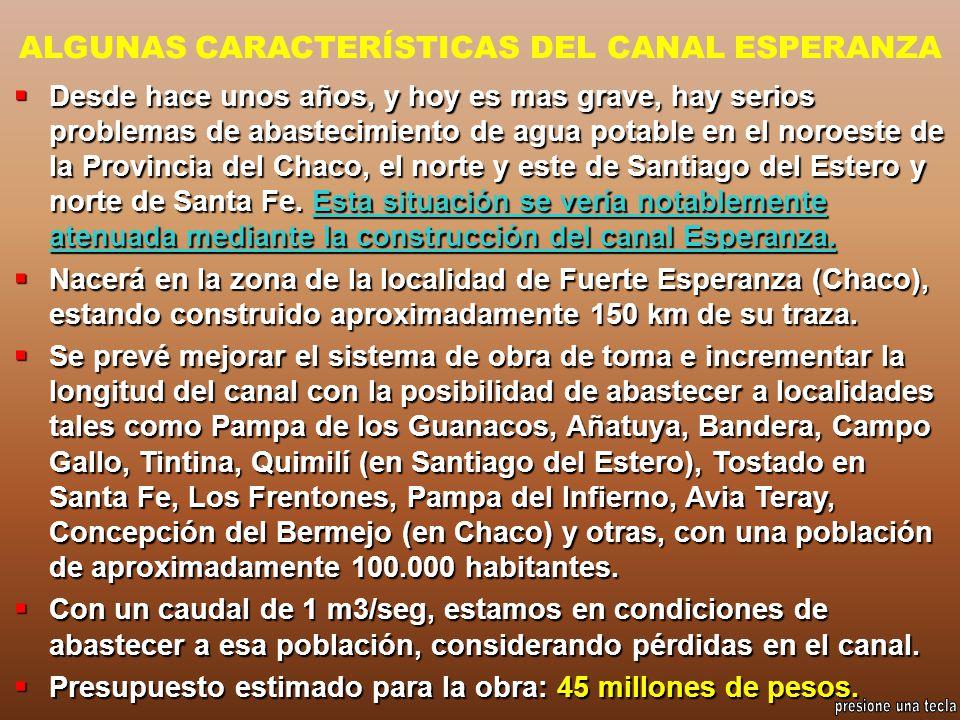 ALGUNAS CARACTERÍSTICAS DEL CANAL ESPERANZA