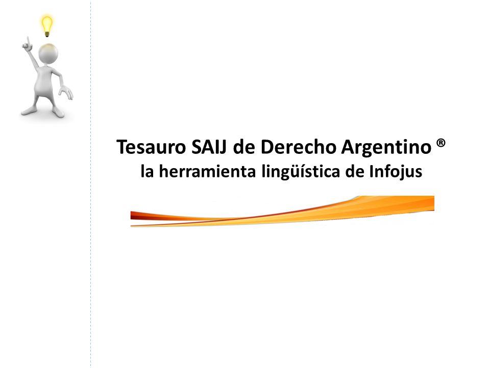 Tesauro SAIJ de Derecho Argentino ®