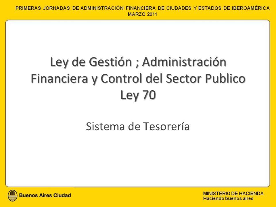 Ley de Gestión ; Administración Financiera y Control del Sector Publico Ley 70
