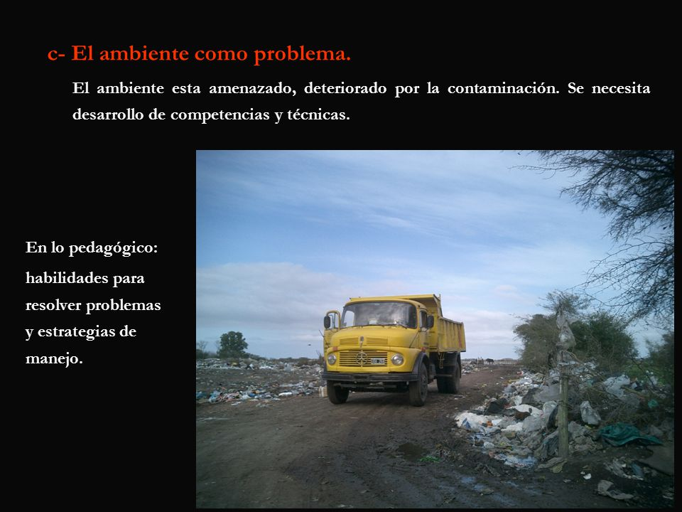 c- El ambiente como problema.