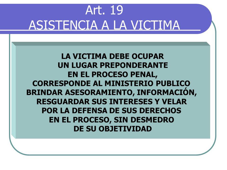 Art. 19 ASISTENCIA A LA VICTIMA