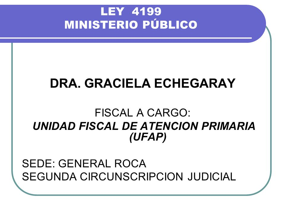 LEY 4199 MINISTERIO PÚBLICO