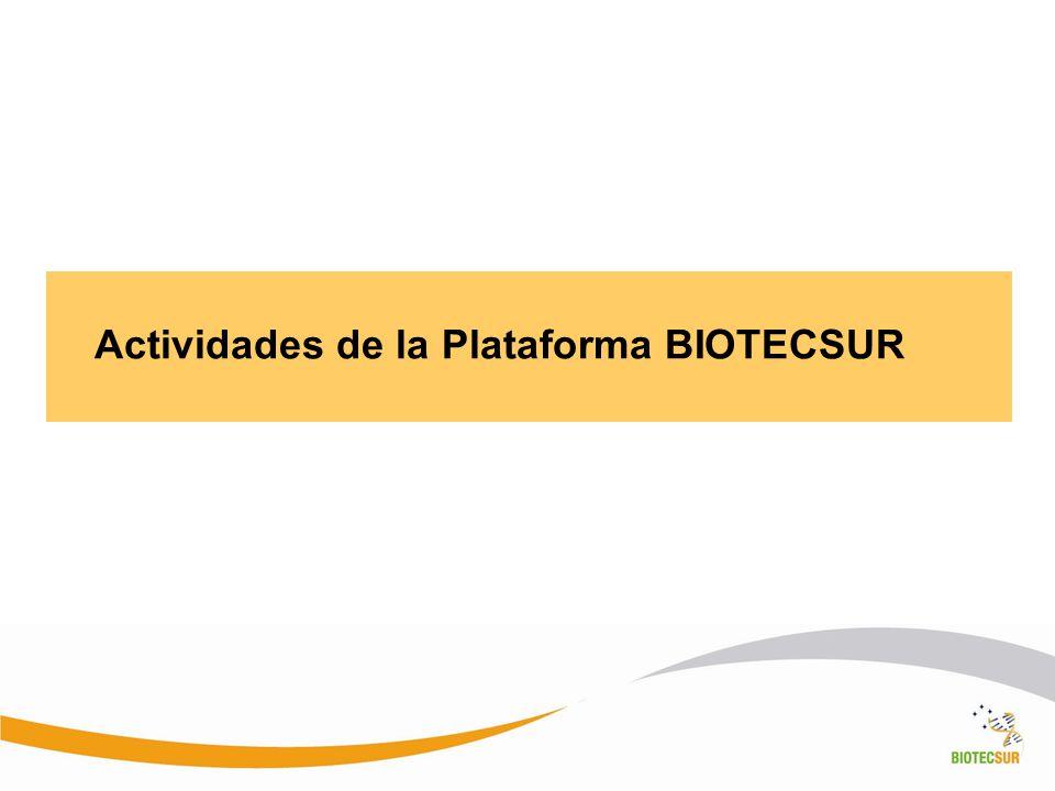Actividades de la Plataforma BIOTECSUR