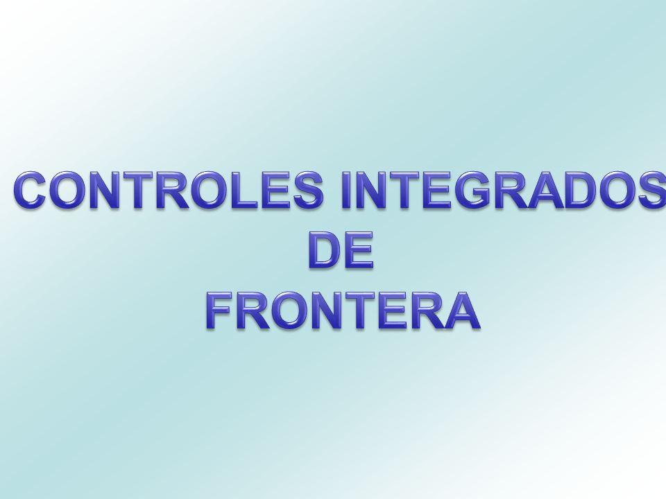 CONTROLES INTEGRADOS DE FRONTERA
