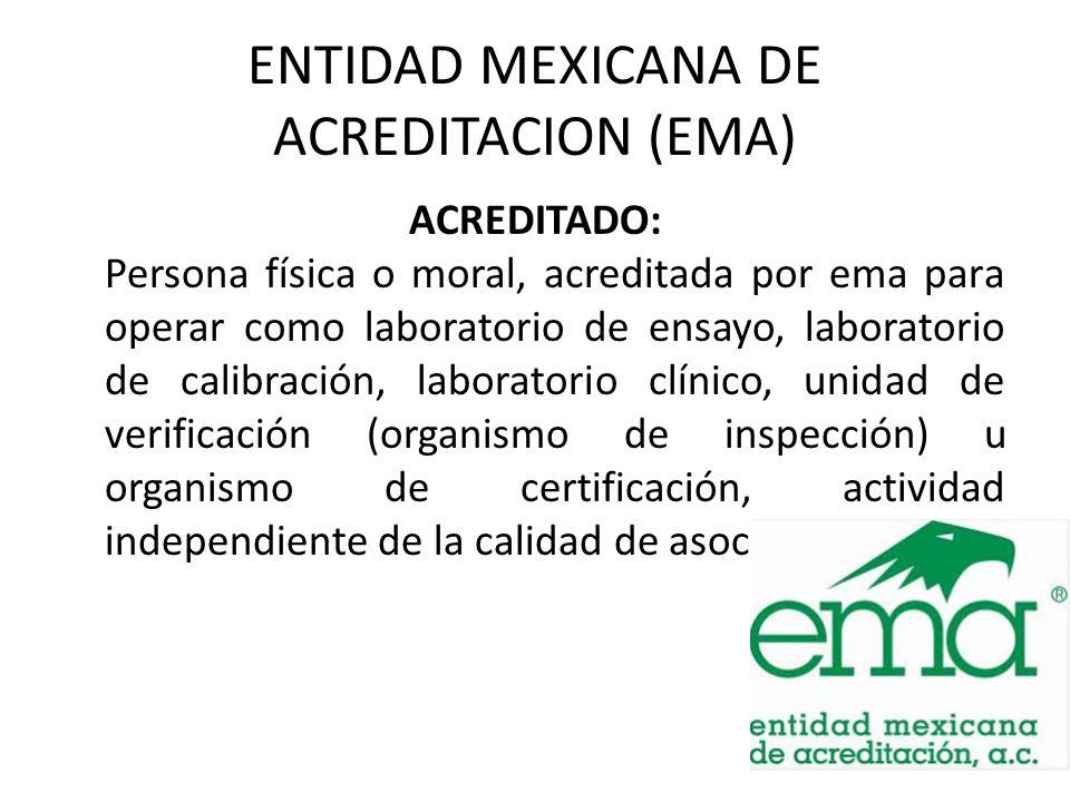 ENTIDAD MEXICANA DE ACREDITACION (EMA)