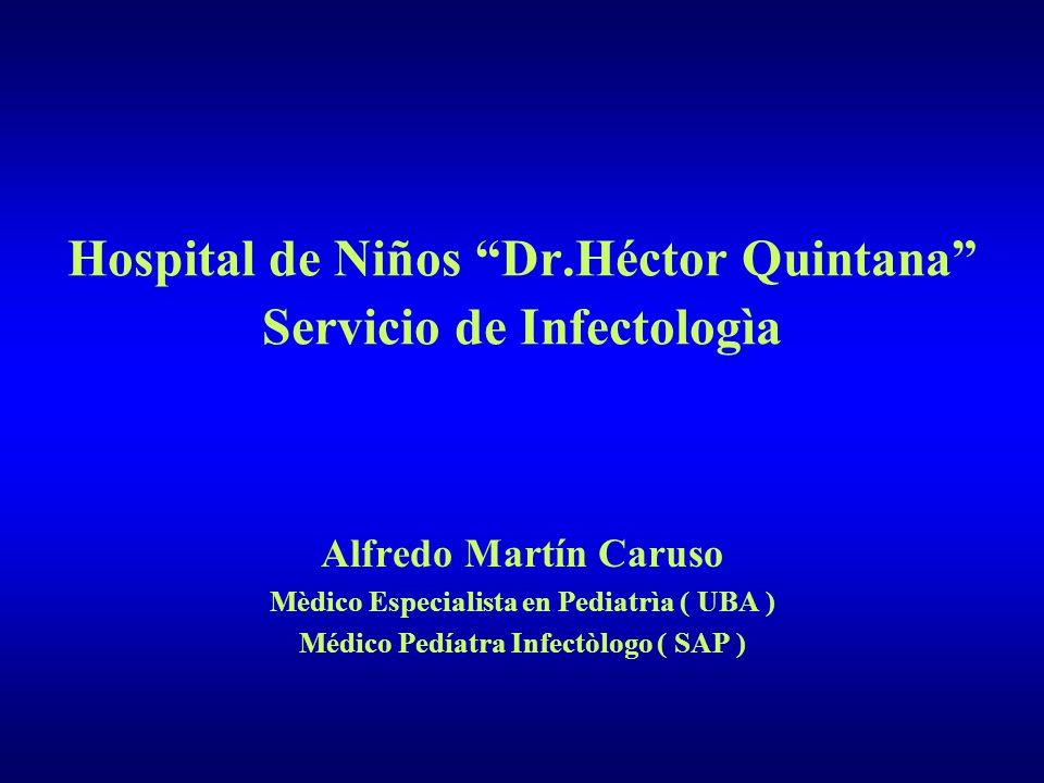 Hospital de Niños Dr.Héctor Quintana Servicio de Infectologìa