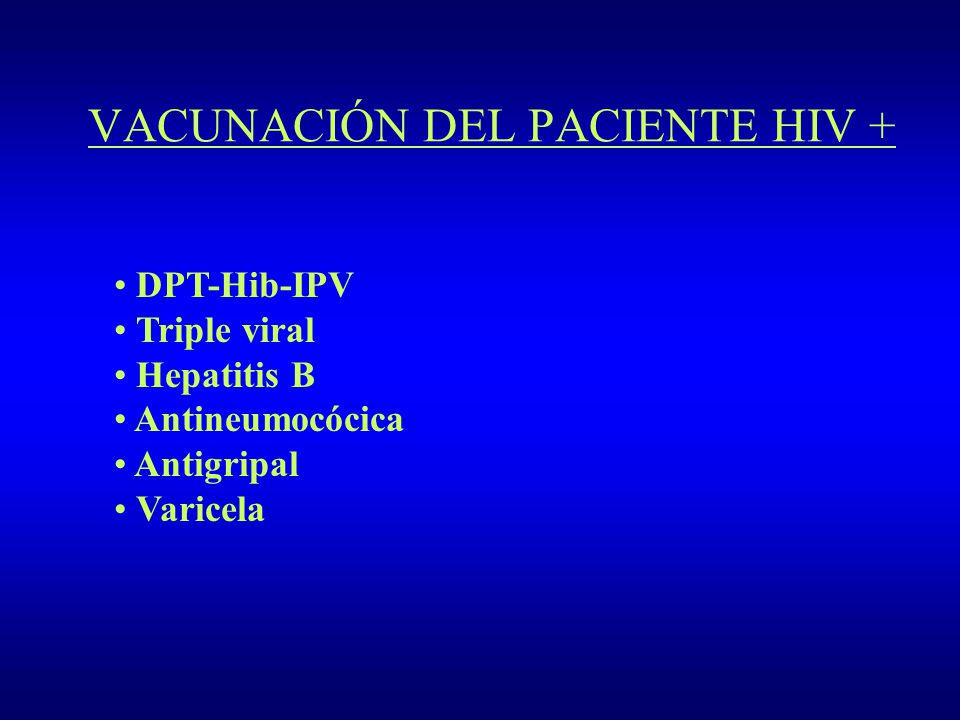 VACUNACIÓN DEL PACIENTE HIV +