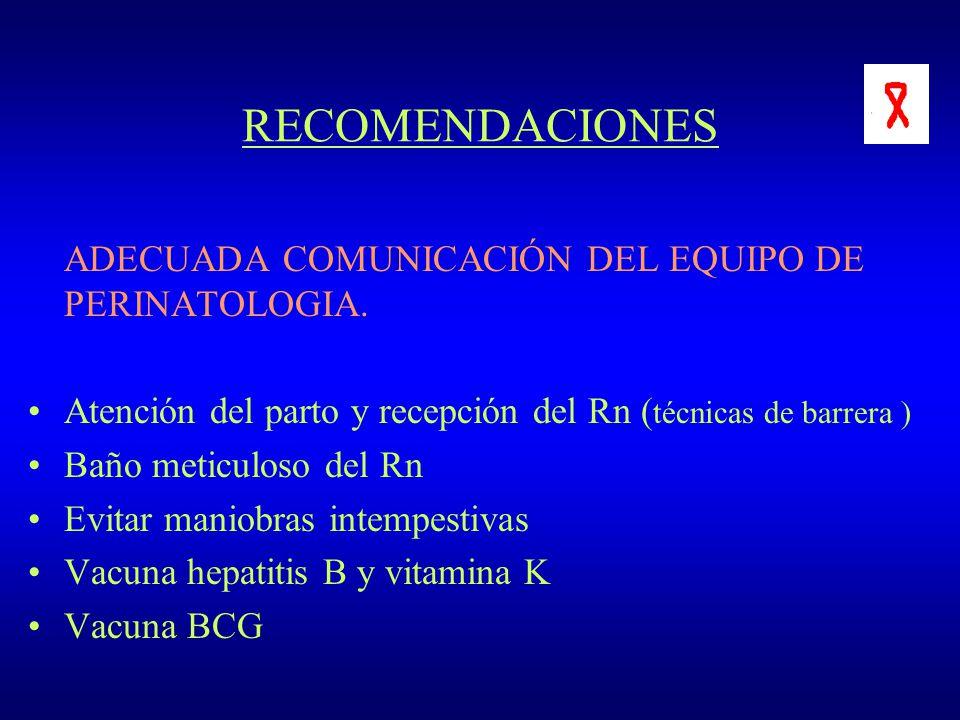 RECOMENDACIONES ADECUADA COMUNICACIÓN DEL EQUIPO DE PERINATOLOGIA.