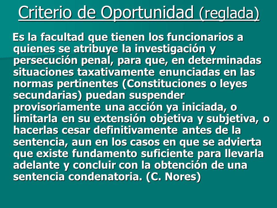Criterio de Oportunidad (reglada)