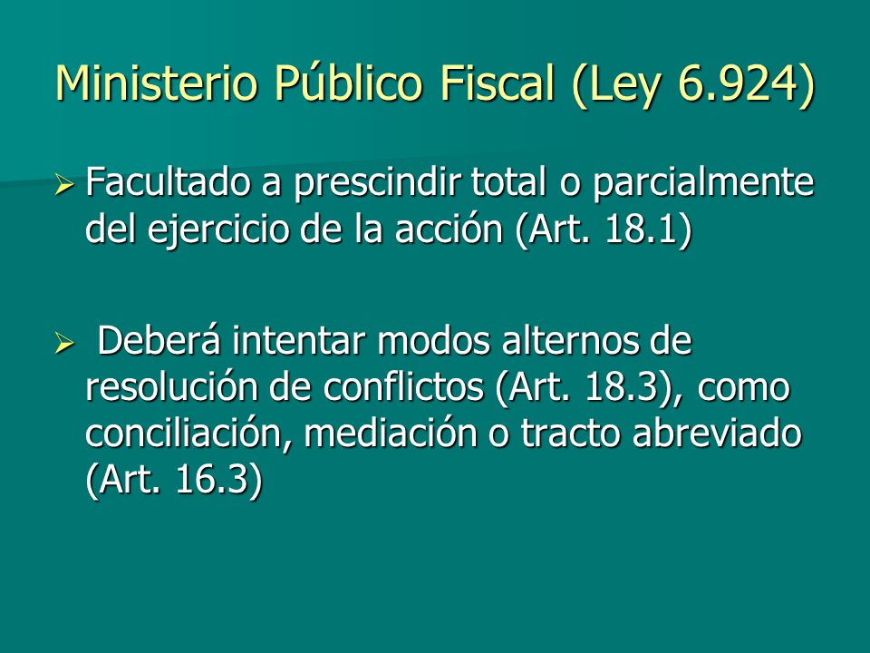 Ministerio Público Fiscal (Ley 6.924)