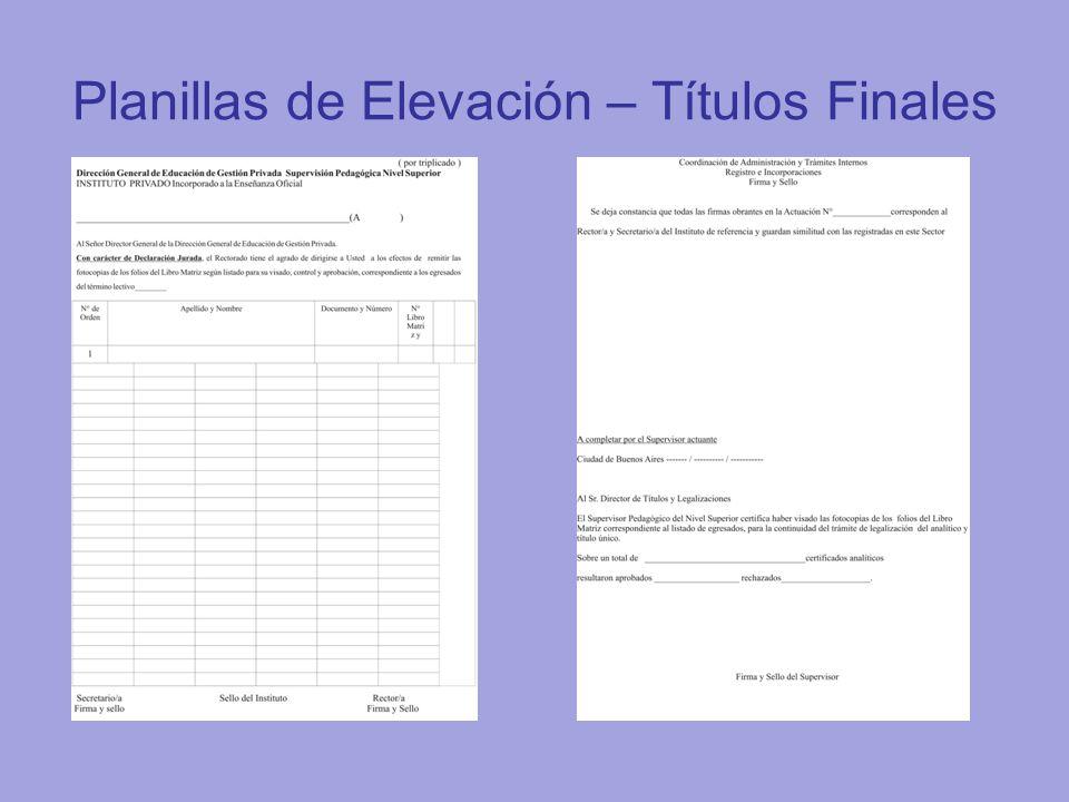 Planillas de Elevación – Títulos Finales