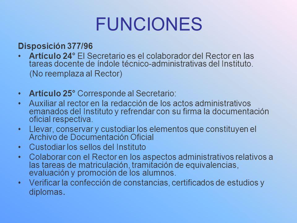 FUNCIONES Disposición 377/96