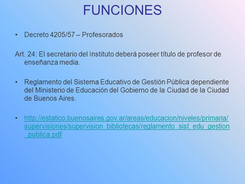 FUNCIONES Decreto 4205/57 – Profesorados