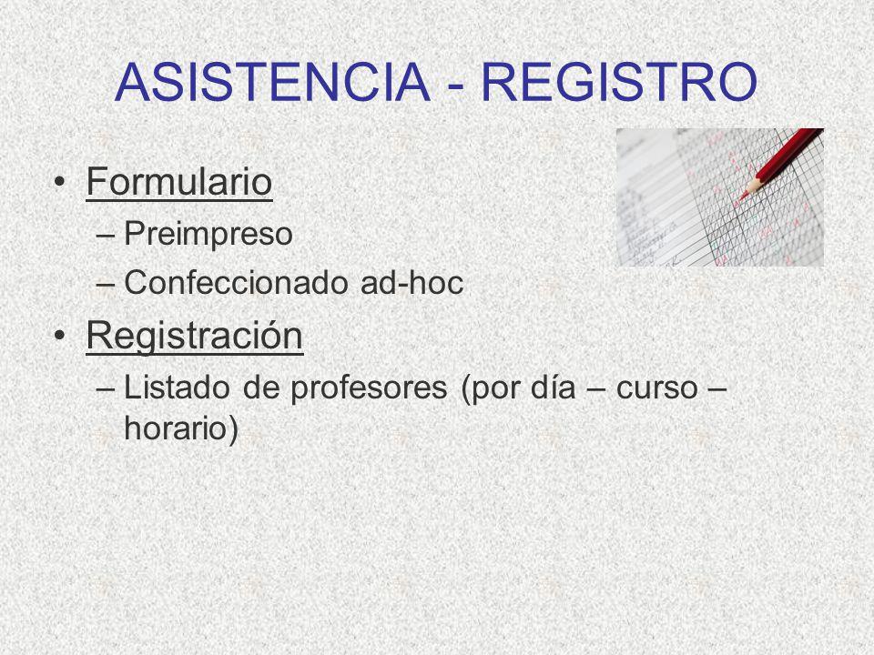 ASISTENCIA - REGISTRO Formulario Registración Preimpreso