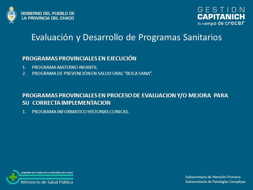 Evaluación y Desarrollo de Programas Sanitarios