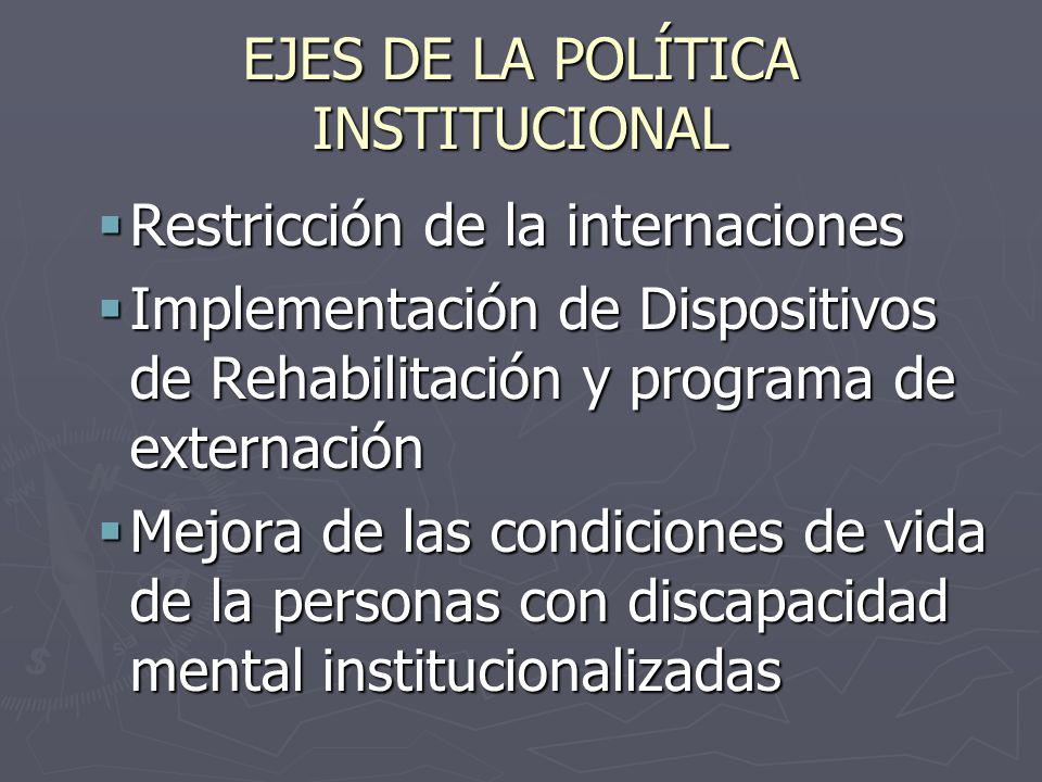 EJES DE LA POLÍTICA INSTITUCIONAL
