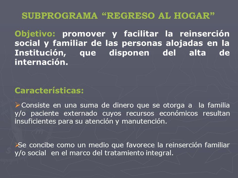 SUBPROGRAMA REGRESO AL HOGAR