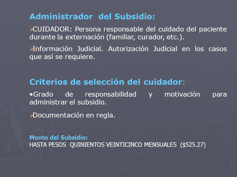 Administrador del Subsidio: