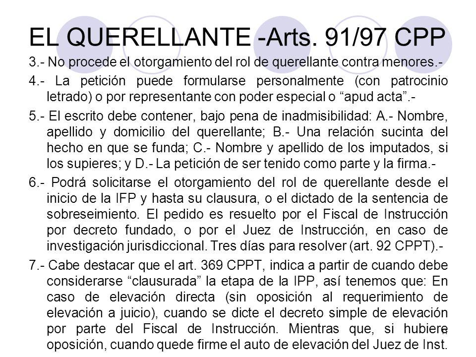 EL QUERELLANTE -Arts. 91/97 CPP