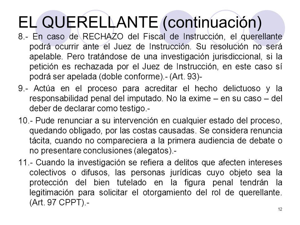 EL QUERELLANTE (continuación)
