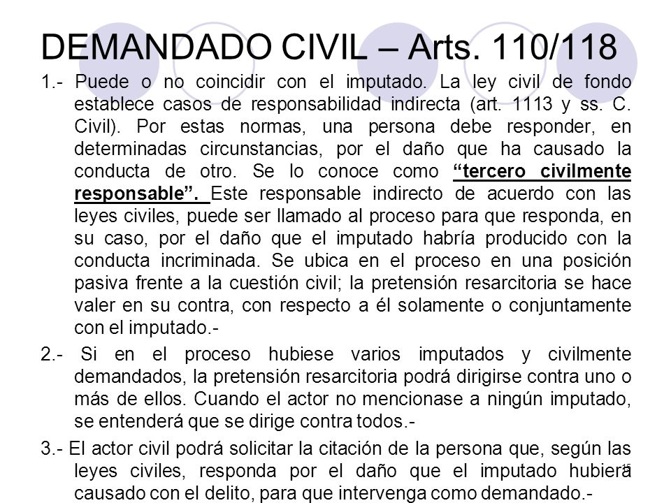 DEMANDADO CIVIL – Arts. 110/118