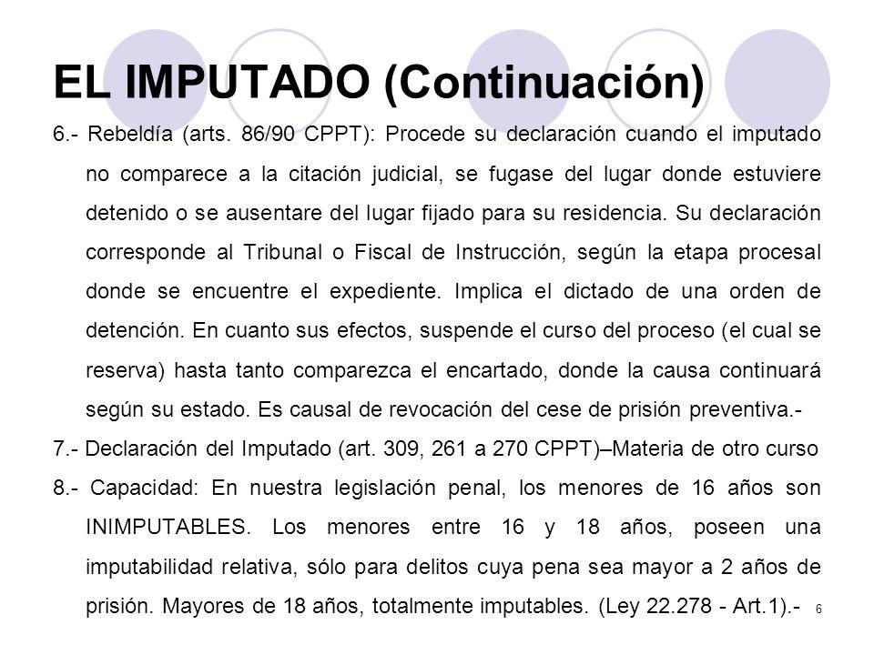 EL IMPUTADO (Continuación)